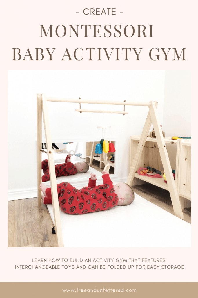 Learn how to build a Montessori-friendly baby activity gym for only $15 dollars! The toys are interchangeable, and it can be folded away for easy storage when not in use.