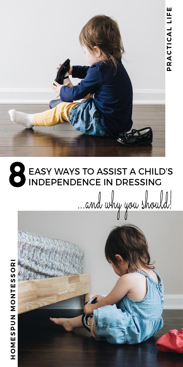 8 easy ways to assist a child's independence in dressing and why you should pinterest image