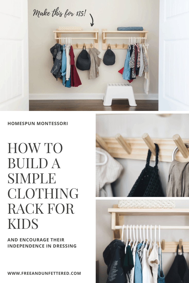 Looking for a simple way to organize and make your kids' clothing accessible to them? Encourage their independence in dressing by building a wall-mounted clothing rack for just $15 dollars! Learn more at www.freeandunfettered.com. #montessoriathome #apreparedenvironment #minimalism #capsulewardrobe
