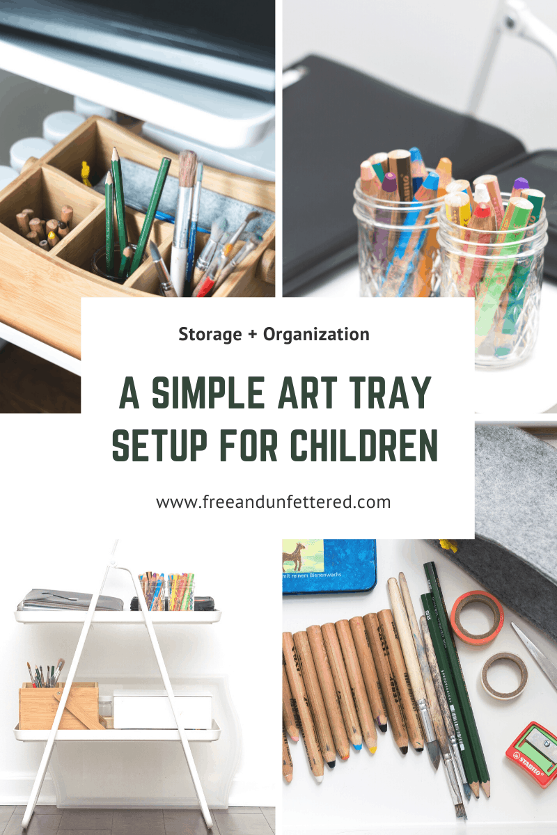 Nurture your child's artistic spirit and creativity by making art supplies and materials easily accessible. Learn more about how to store and organize materials on a simple tray cart at www.freeandunfettered.com. #montessori #montessoriathome #preparedenvironment #artstudioforkids #openendedplay #playmatters #ece #childledlearning #homeschooling