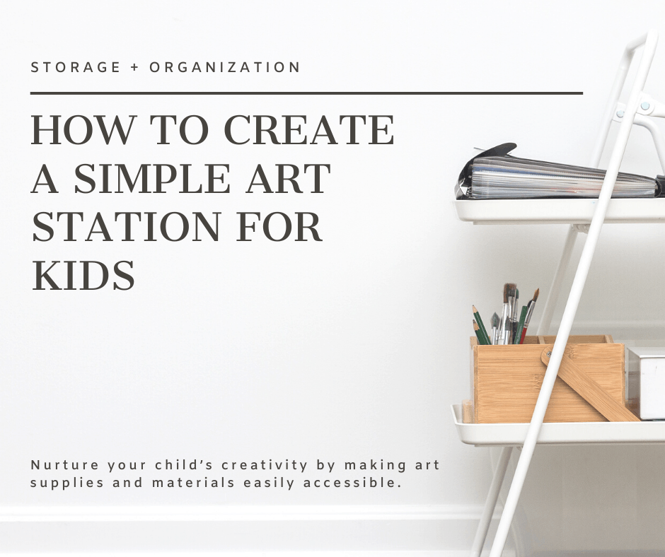 Nurture your child's creativity and artistic expression by making their art supplies and materials easily accessible. Read more about how to create a simple art station for kids + tips to keep it neatly organized at www.freeandunfettered.com. #montessoriathome