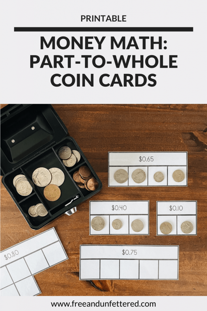 Are you looking for activities to help your kids learn how to count money? Challenge your kids to solve these part-to-whole coin puzzle cards! You can learn more about this counting coins activity as well as other resources to help kids practice money math skills by visiting www.freeandunfettered.com. #montessori #earlymath #mathisfun #mathactivity #firstgrade #secondgrade #handsonlearning